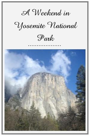 A weekend in Yosemite